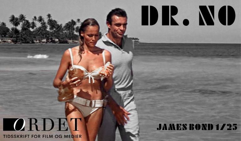 Honey Ryder (Ursula Andress) og James Bond (Sean Connery) samler konkylier på stranden på Crab Key – en ø i Caribien, ingen tør sejle til af frygt for den ukendte Dr. No (Joseph Wiseman). (Foto: Sony Pictures)